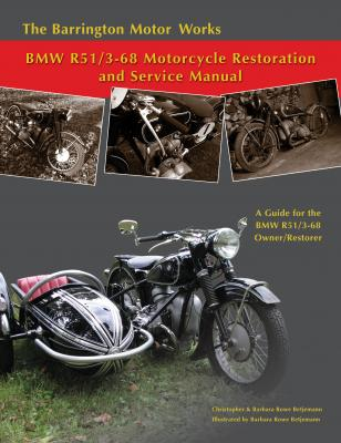 Barrington Motor Works R51/3-68 Restoration and Service Manual