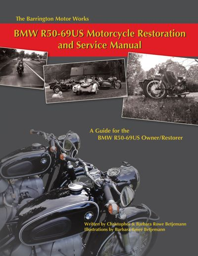 Barrington Motor Works BMW R50-69US Restoration & Service Manual