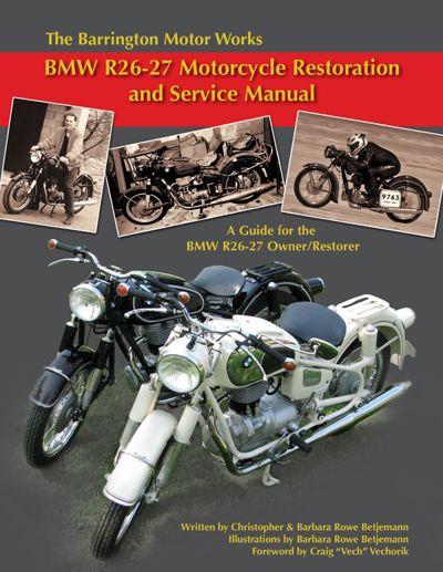 Barrington Motor Works BMW R26-27 Restoration and Service